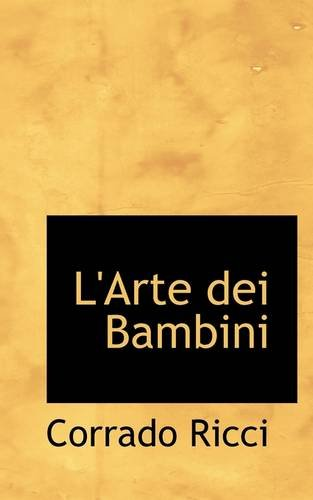 9781113117755: L'Arte Dei Bambini