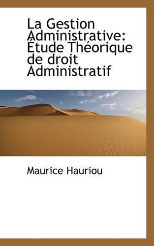 Gestion Administrative: Hauriou, Maurice