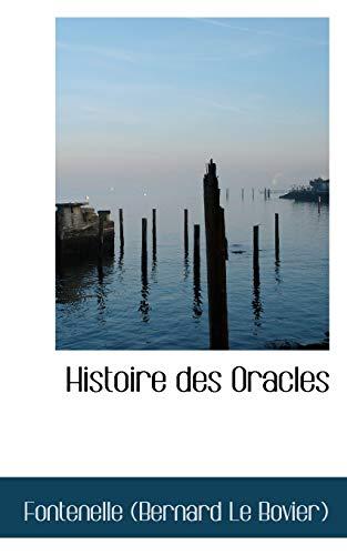 Histoire Des Oracles (Paperback): Fontenelle (Bernard Le