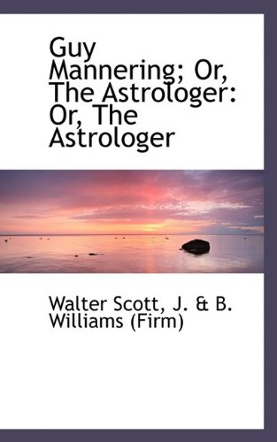 9781113124401: Guy Mannering; Or, The Astrologer