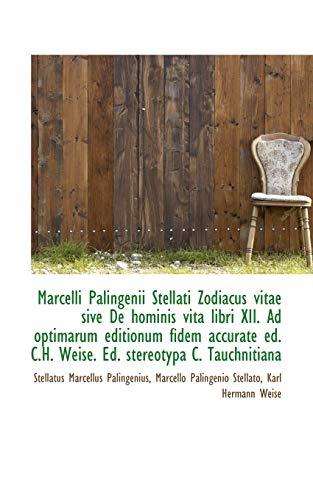 Marcelli Palingenii Stellati Zodiacus vitae sive De: Stellatus Marcellus Palingenius