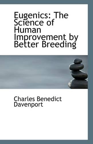9781113126894: Eugenics: The Science of Human Improvement by Better Breeding