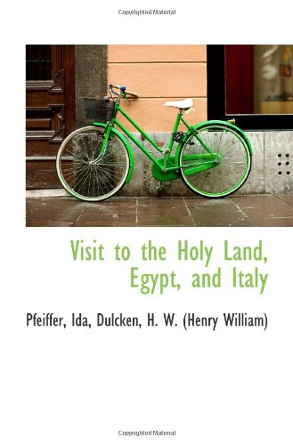 9781113130594: Visit to the Holy Land, Egypt, and Italy