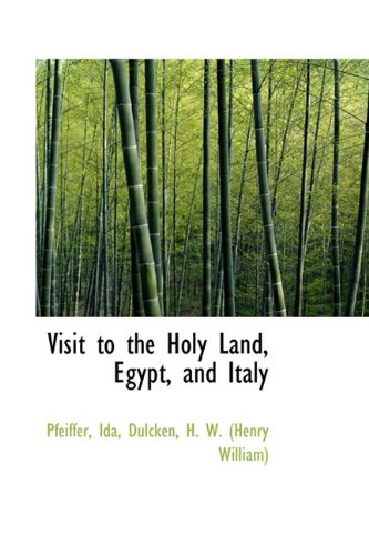 9781113130648: Visit to the Holy Land, Egypt, and Italy