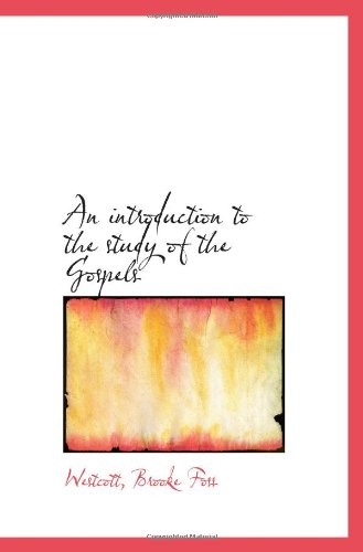 9781113135988: An introduction to the study of the Gospels
