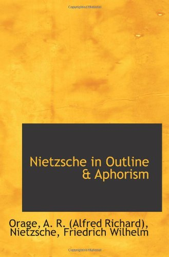 9781113136480: Nietzsche in Outline & Aphorism