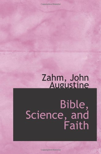 9781113141712: Bible, Science, and Faith