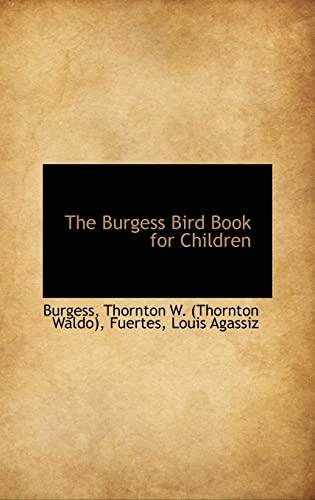 9781113143396: The Burgess Bird Book for Children