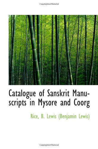 9781113144270: Catalogue of Sanskrit Manuscripts in Mysore and Coorg