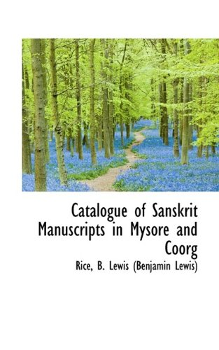 9781113144331: Catalogue of Sanskrit Manuscripts in Mysore and Coorg