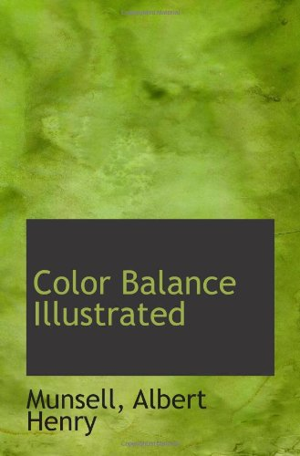 9781113145642: Color Balance Illustrated