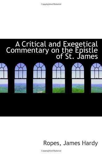 9781113146687: A Critical and Exegetical Commentary on the Epistle of St. James