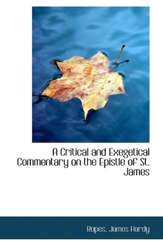 9781113146748: A Critical and Exegetical Commentary on the Epistle of St. James