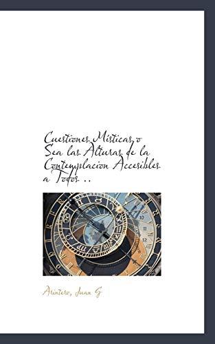 Cuestiones Misticas O Sea Las Alturas de: Arintero Juan G