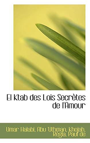 El Ktab Des Lois Secretes de L: Umar Halabi