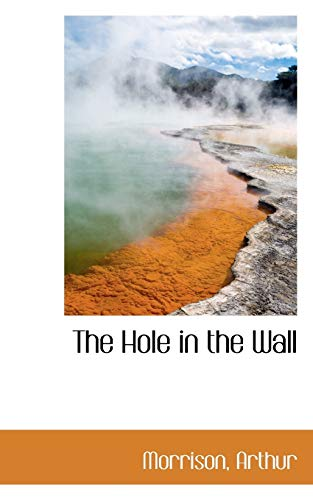 9781113155801: The Hole in the Wall