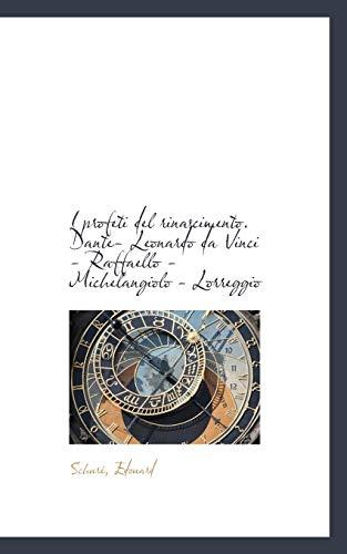 I Profeti del Rinascimento. Dante- Leonardo Da: Schur Edouard