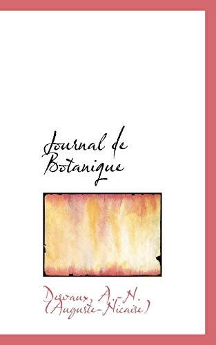 Journal de Botanique (Paperback): Desvaux A -N