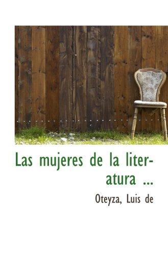 9781113158925: Las mujeres de la literatura ... (Spanish Edition)