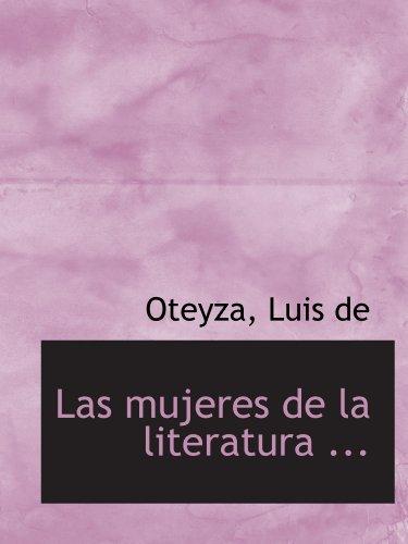 9781113158932: Las mujeres de la literatura ... (Spanish Edition)