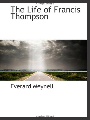 9781113160218: The Life of Francis Thompson