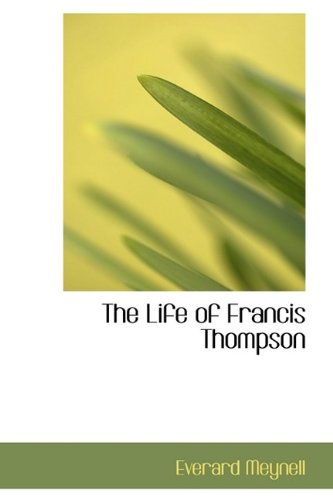 9781113160263: The Life of Francis Thompson