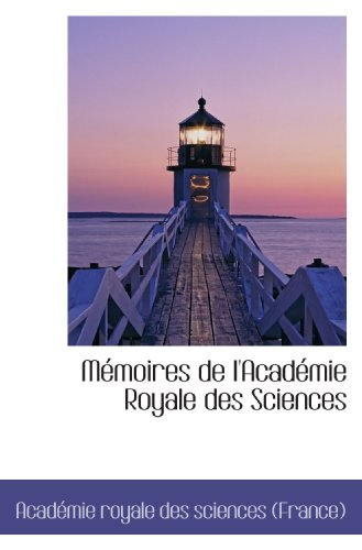 9781113161666: Mémoires de l'Académie Royale des Sciences (French Edition)