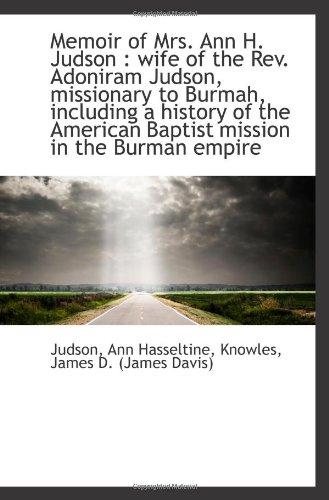 Memoir of Mrs. Ann H. Judson : Hasseltine, Judson, Ann