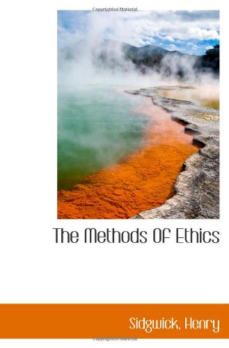 9781113162137: The Methods Of Ethics