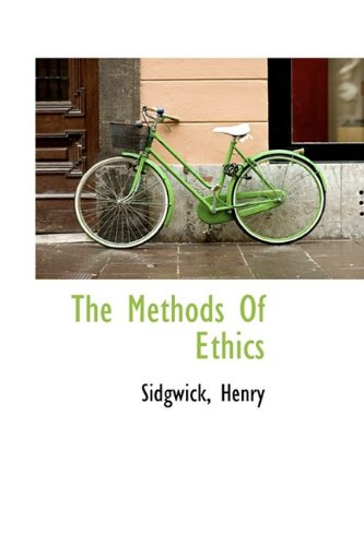 9781113162199: The Methods Of Ethics