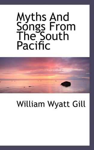 9781113163103: Myths And Songs From The South Pacific