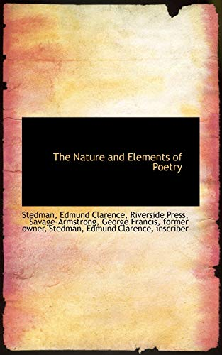9781113163479: The Nature and Elements of Poetry