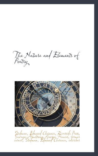 9781113163493: The Nature and Elements of Poetry