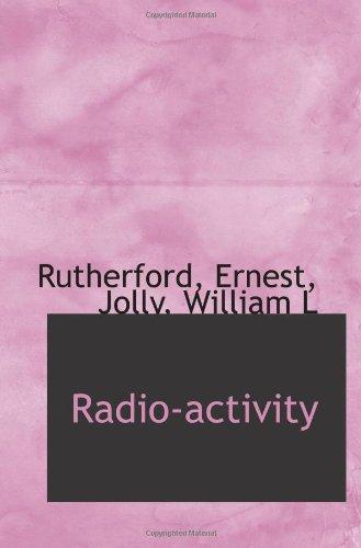 9781113168344: Radio-activity