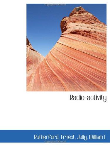9781113168351: Radio-activity