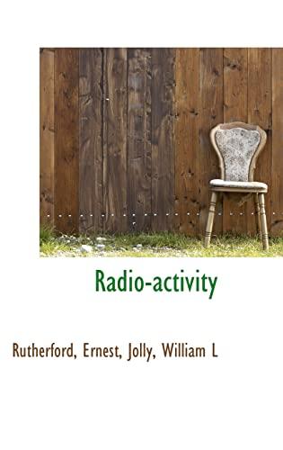 9781113168405: Radio-activity