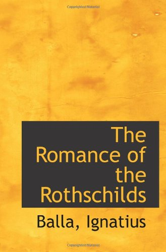 9781113169495: The Romance of the Rothschilds