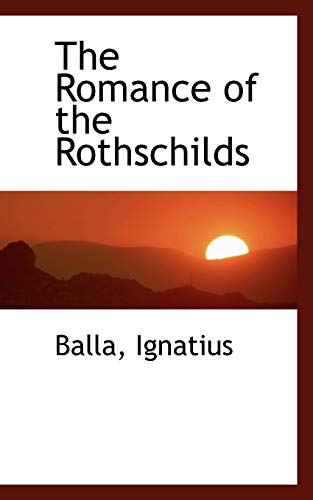 9781113169532: The Romance of the Rothschilds