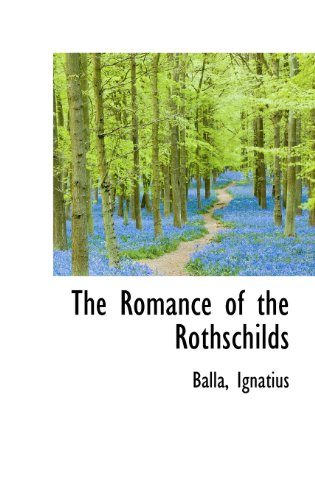9781113169556: The Romance of the Rothschilds