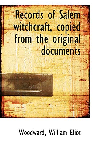 9781113169860: Records of Salem witchcraft, copied from the original documents