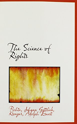 9781113170071: The Science of Rights