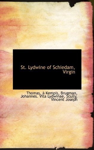 9781113170118: St. Lydwine of Schiedam, Virgin