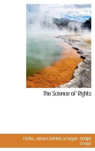 9781113170125: The Science of Rights