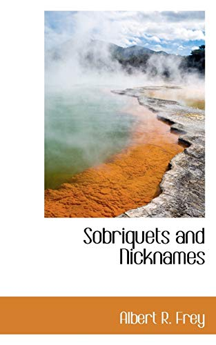9781113171603: Sobriquets and Nicknames