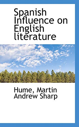 9781113171931: Spanish Influence on English literature