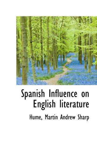 9781113171955: Spanish Influence on English literature