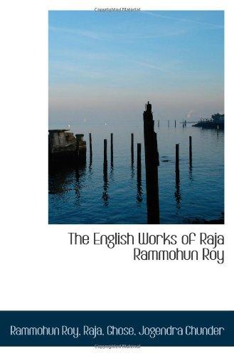 9781113174598: The English Works of Raja Rammohun Roy