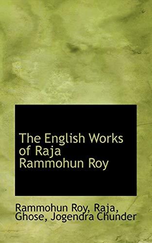 9781113174628: The English Works of Raja Rammohun Roy