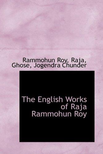 9781113174642: The English Works of Raja Rammohun Roy