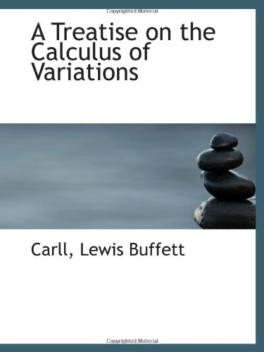 9781113176479: A Treatise on the Calculus of Variations
